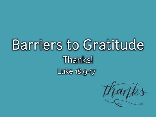 Part 3 Barrier to Gratitude