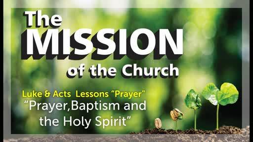 10/20/2019 Prayer, Baptism, & Holy Spirit