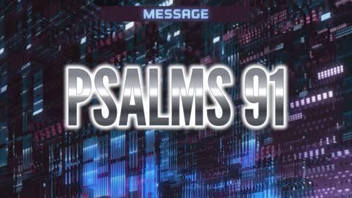 Psalm #91