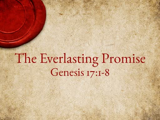 The Everlasting Promise