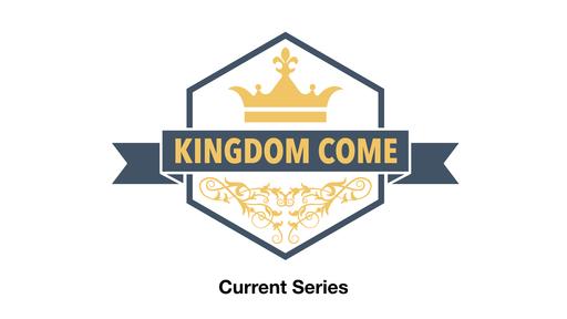 October 20th, 2019 - Kingdom Come (Wk2) - Prayer