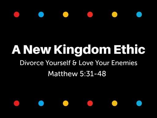 Divorce Yourself & Love Your Enemies