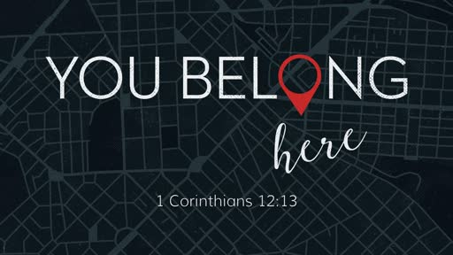 You Belong Here // Pastor David Spiegel