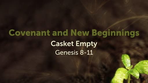 Covenant and New Beginnings