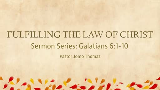 FULFILLING THE LAW OF CHRIST