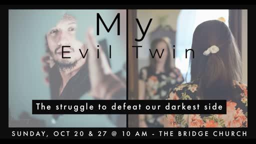 My Evil Twin (2)