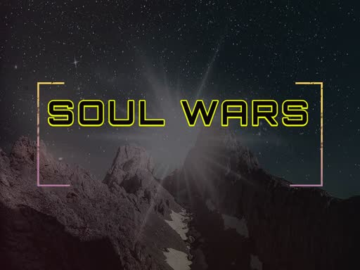 Soul Wars -The Real Enemy