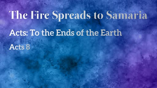 The Fire Spreads to Samaria