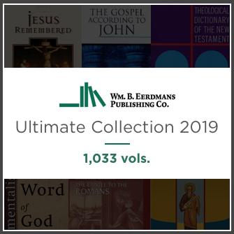 Eerdmans Ultimate Collection 2019 (1,033 vols.)
