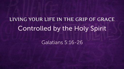 Living Your Life in the Grip of Grace