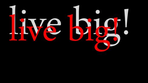 Live Big! - #5 Legacy