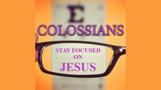 Bible Study Colossians Ch4:1-18