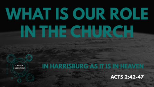 What Is Our Role In The Church