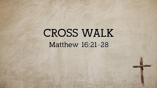 Cross Walk
