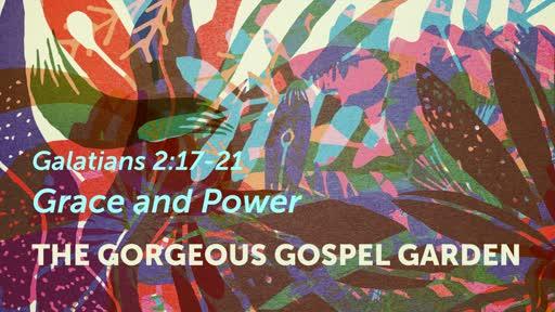 The Gorgeous Gospel Garden