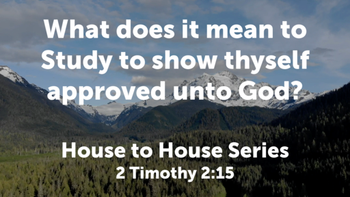 What does it mean to study to show thyself approved unto God?