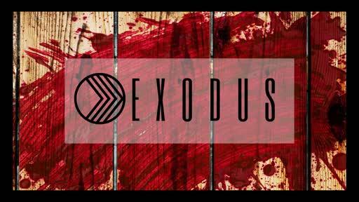 Exodus: When I see the Blood (Exodus 12)