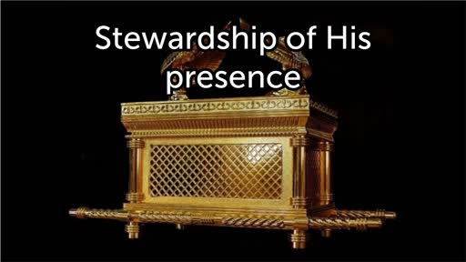 Stewardship of His presence