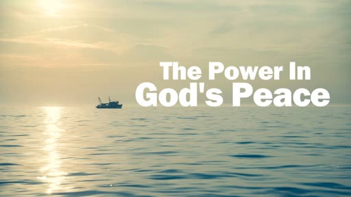 The Power in God's Peace