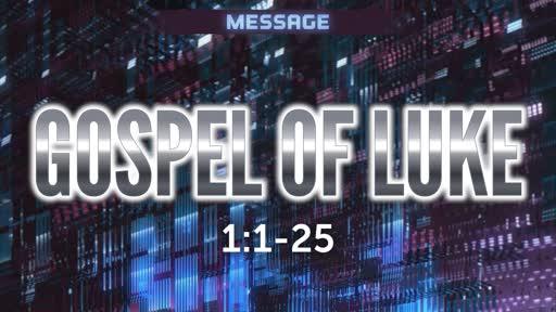 Gospel of Luke 1:1-25