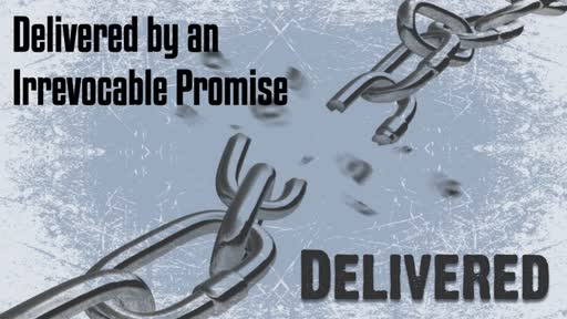 Delivered by an Irrevocable Promise