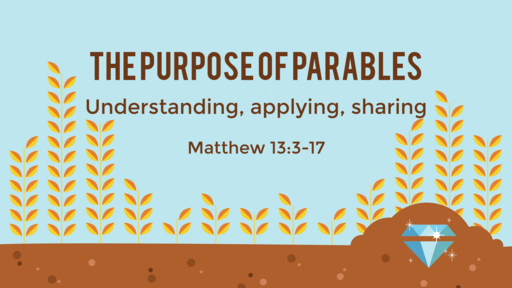 The Purpose of Parables