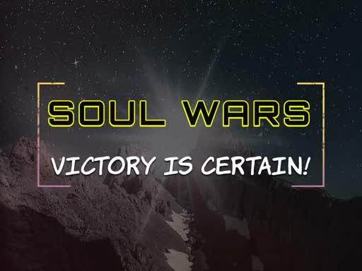 Soul Wars -Take your stand