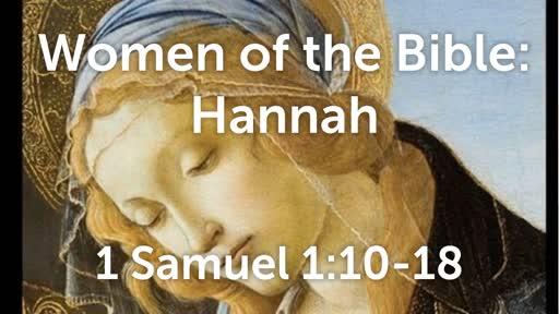 Women of the Bible: Hannah