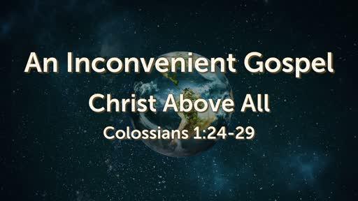 An Inconvenient Gospel
