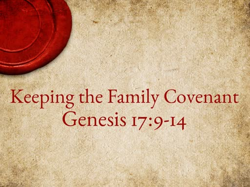Keeping the Family Covenant