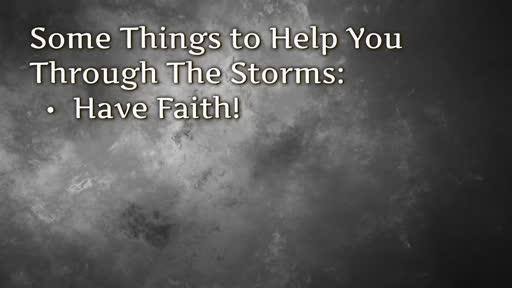 Some Things to Help You Through the Storm