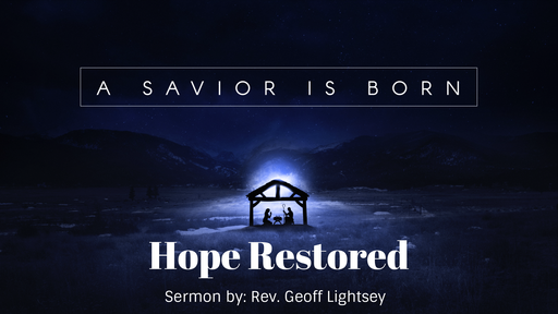 A Savior Is Born: Hope Restored