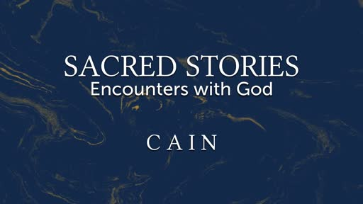 Week 3: Cain