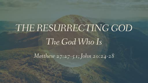 The Resurrecting God