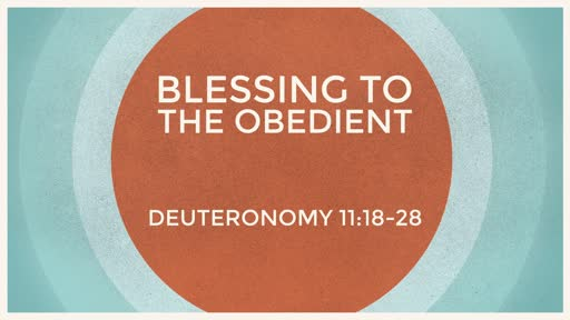 Blessing To the Obedient