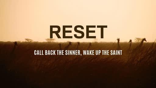 Reset - Wake Up The Saint