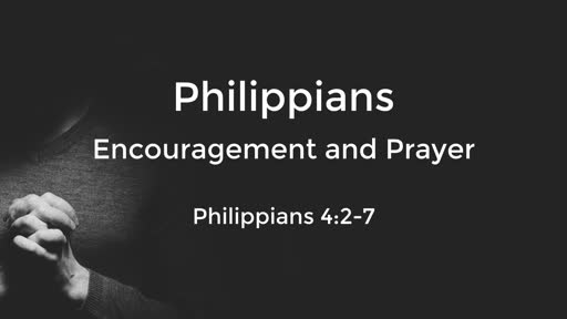 10-30-19 Encouragement and Prayer