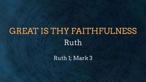 Ruth & God's Faithfulness