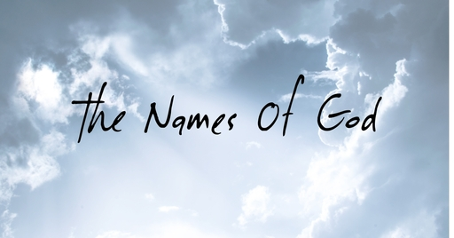 The Names Of God - Elohim