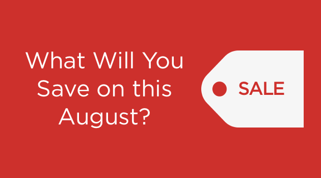 What Will You Save on this August?