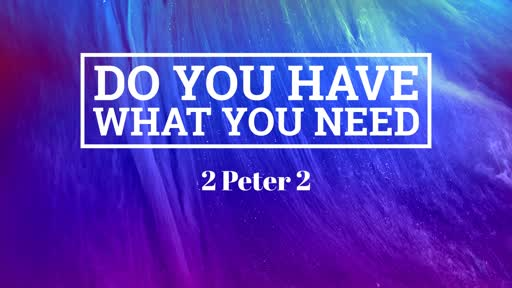 Do you have what you need?