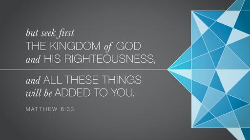 Priorities of the Kingdom
