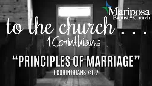 """""""Principles of Marriage"""" (Part 1)   1 Corinthians 7:1–7"""