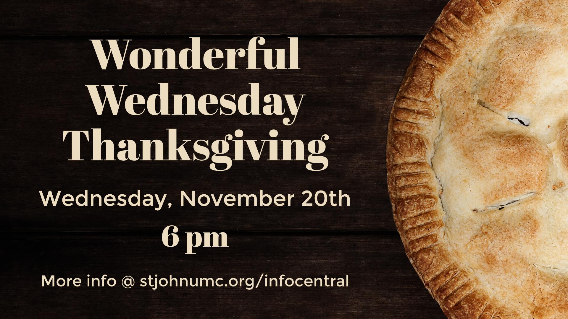 Wonderful Wednesday Thanksgiving