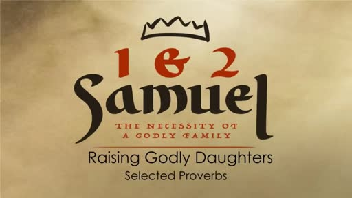 Raising Godly Daughters