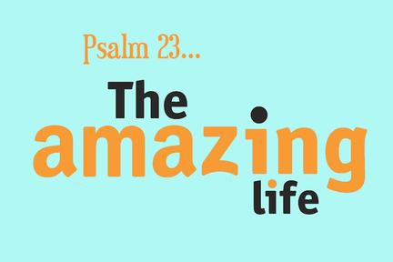 Nov. 3, 2019 - Psalm 23 -Part 2