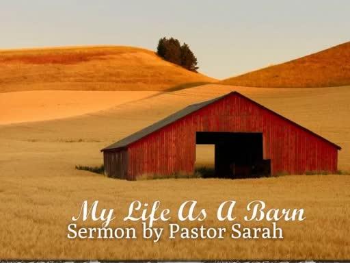My Life as a Barn