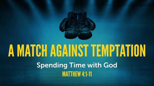 A Match Against Temptation