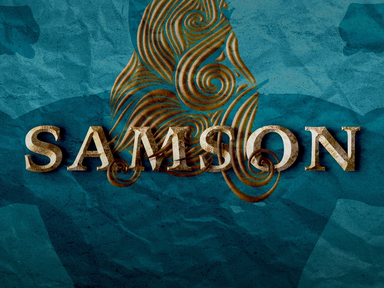 Life of Samson (Part 3)
