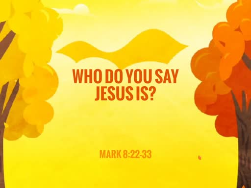 Who Do You Say Jesus Is?